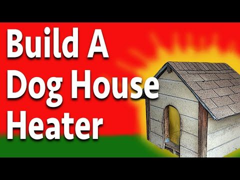 Easy Diy Doghouse Heater Cool Dog Houses Dog House Heater Warm