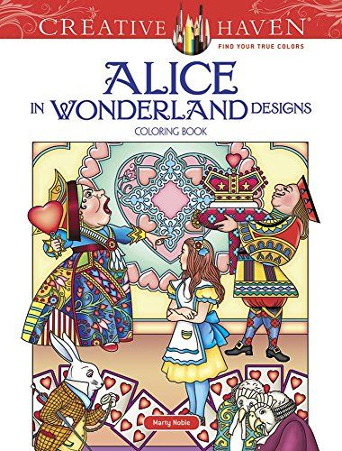 Creative Haven Alice In Wonderland Designs Coloring Book