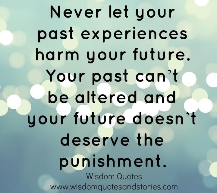 Futures Quotes Best Don't Let Your Past Determine Your Future Quotes  Google Search
