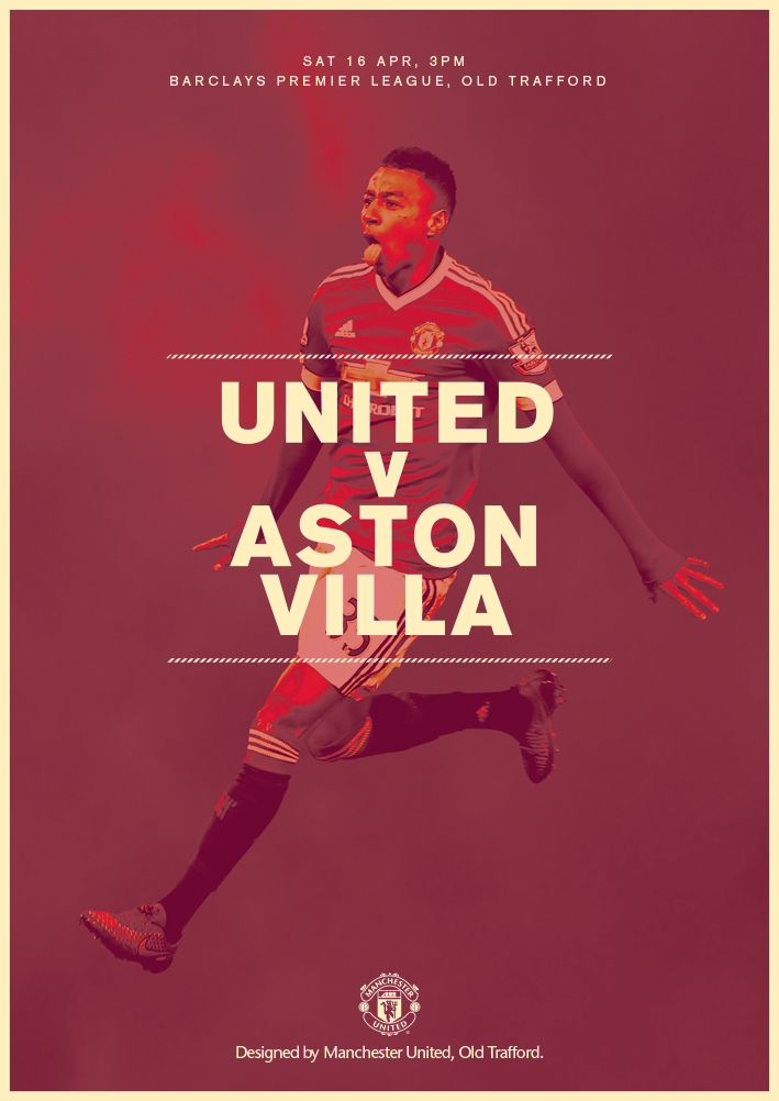 Match Poster United V Aston Villa 16 April 2016 Designed By Manutd Manchester United The Unit Manchester