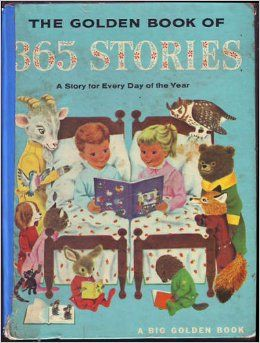 The Golden Book Of 365 Stories A Story For Every Day Of The Year Kathryn Jackson Richard Scarry 15 Favorite Childhood Books Bedtime Book Childhood Books