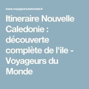 Itineraire Nouvelle Caledonie Decouverte Complete De L Ile