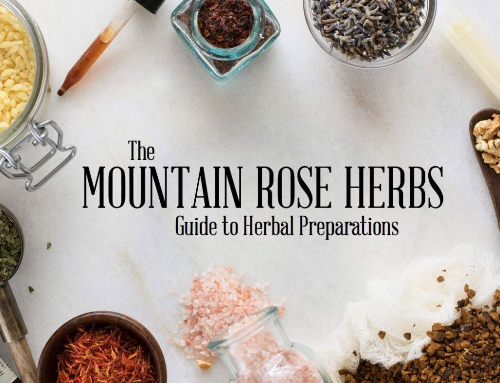 FREE E-BOOK: Guide to Herbal Preparations by Mountain Rose