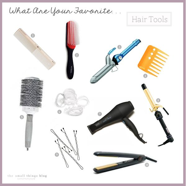 What Are Your Favorite Hair Tools Hair Tools Small Things Blog Beauty