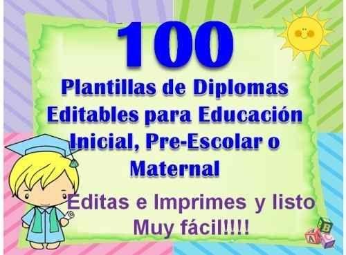 100 Plantillas Para Diplomas Infantiles, Preescolares - BsF 100,00