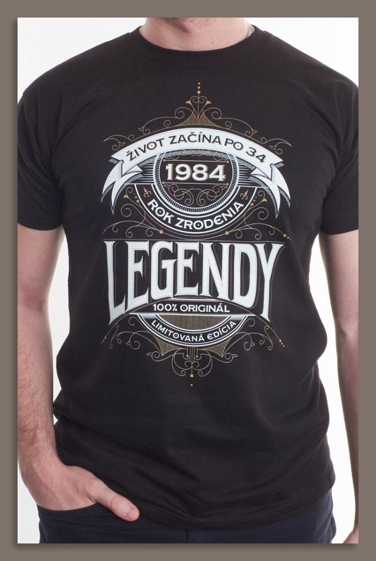 95a90892cdd8 legendy  narodeniny  34rokov t shirt design  man  muž