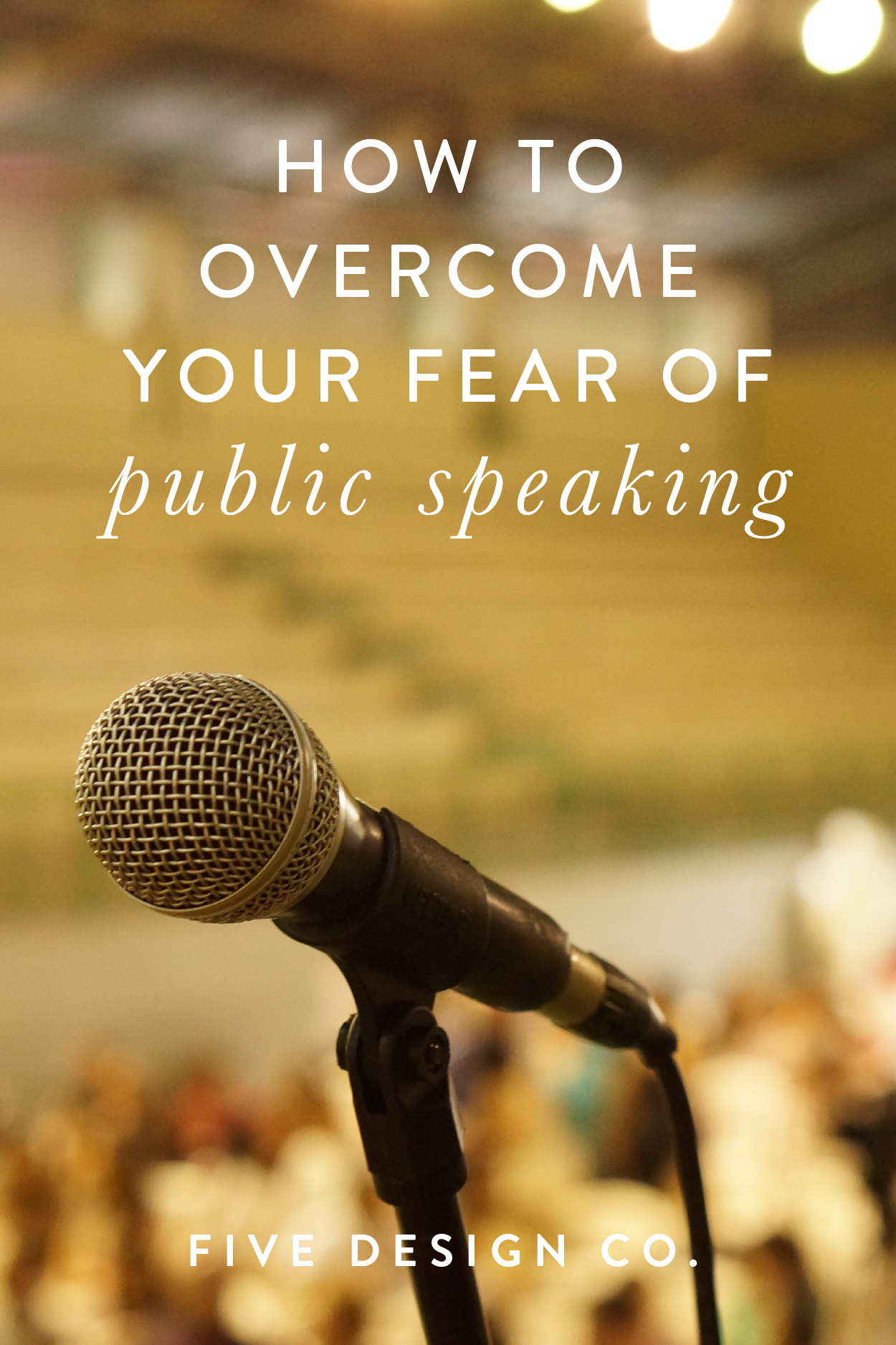 How to Overcome Your Fear of Public Speaking | Public ...