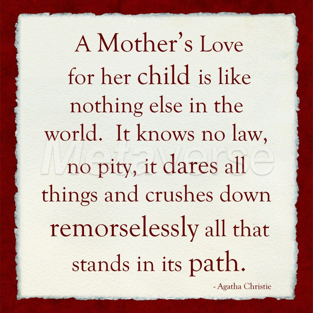 A Mothers Love Quotes A Mother's Love  In Loving Memory Of My Mother  Pinterest