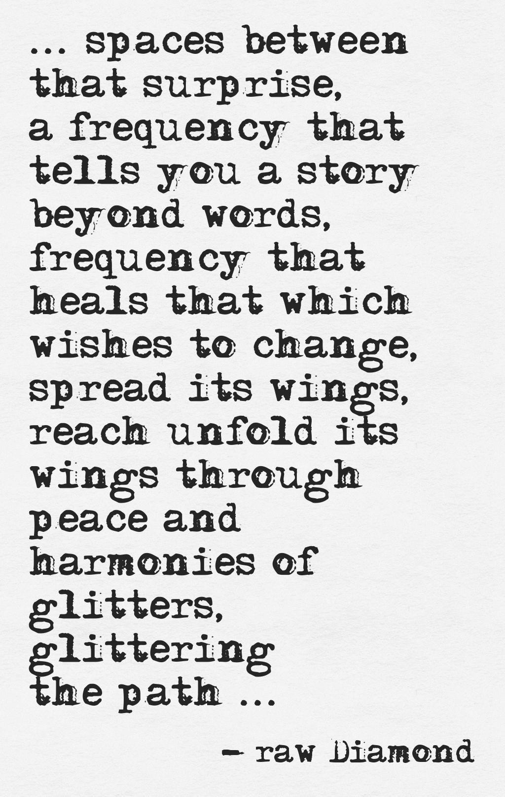 www.rawdiamondfacets.com #awareness #consciousness #beyond #light #healing #source #starwings #melody #harmony #rawdiamond #facets #glitterway