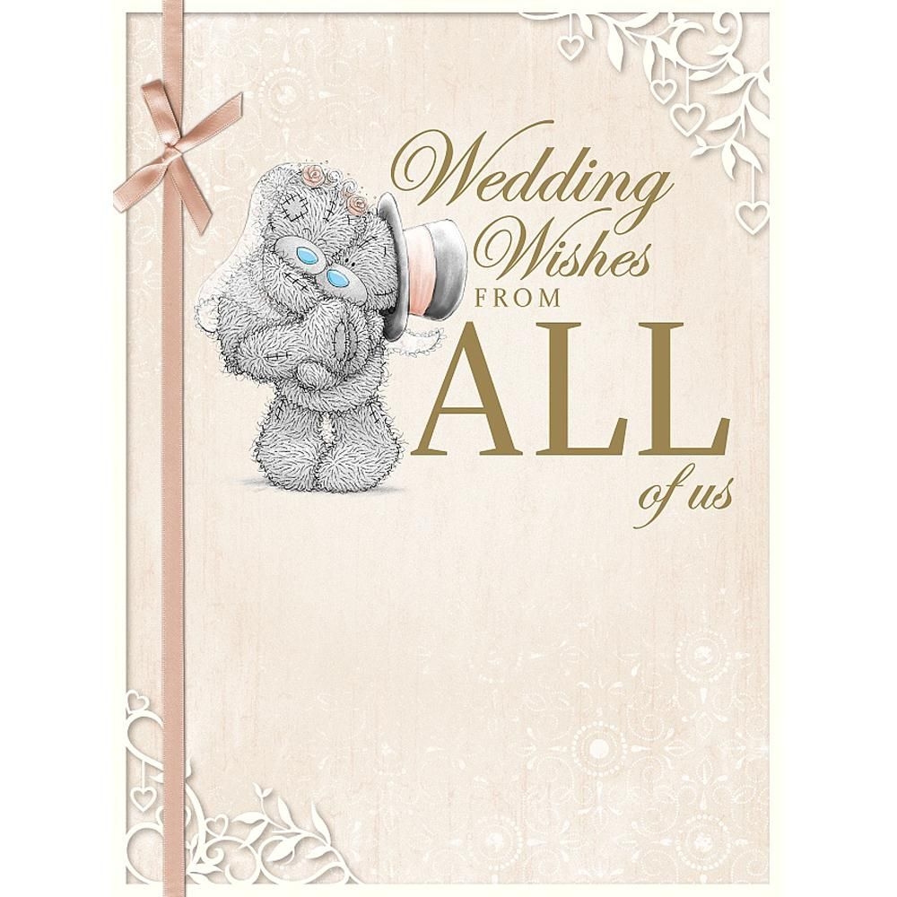 Wedding Wishes From All Of Us Large Me to You Bear Card