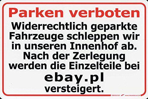 (308939) PSTSchild PARKEN VERBOTEN!Nach der Zerleg