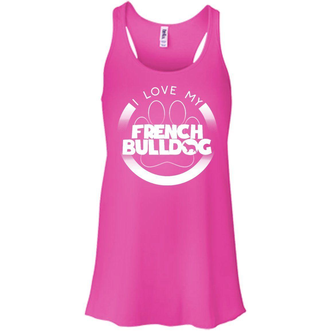 I LOVE MY FRENCH BULLDOG (Paw Design) - Front Design - Bella+Canvas Flowy Racerback Tank
