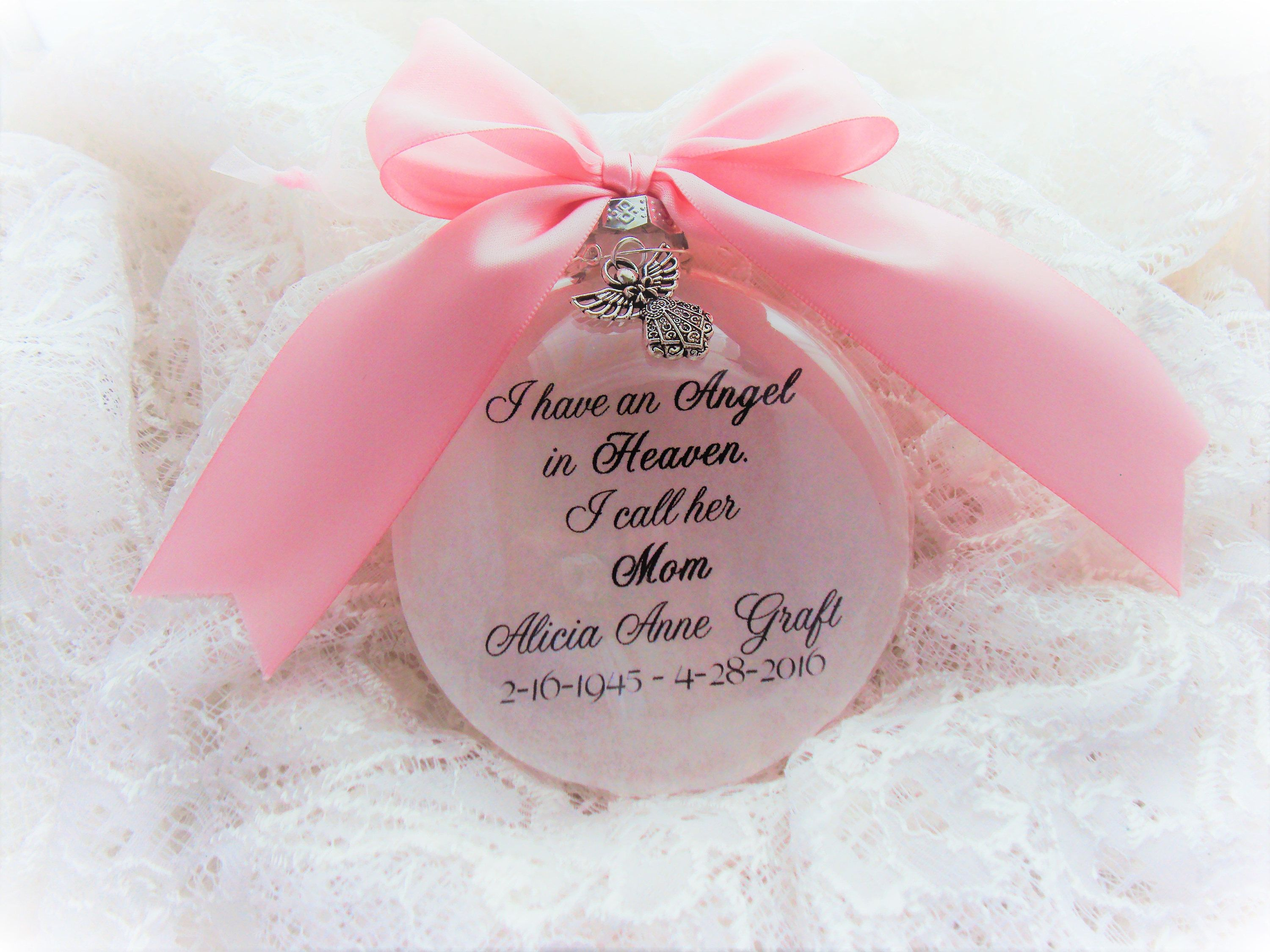 with Angel Charm Mother Memorial Ornament I Have an Angel in Heaven