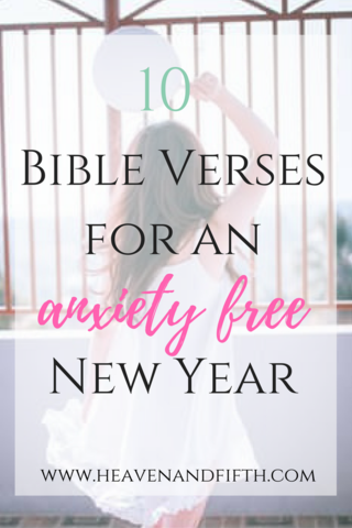 10 Bible Verses for an Anxiety Free New Year. Happy New year! It\'s a ...