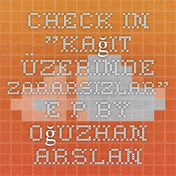 check in -Kağıt Üzerinde Zararsızlar- E.P by Oğuzhan Arslan #music