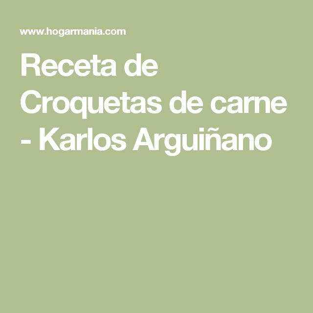 Receta de Croquetas de carne - Karlos Arguiñano