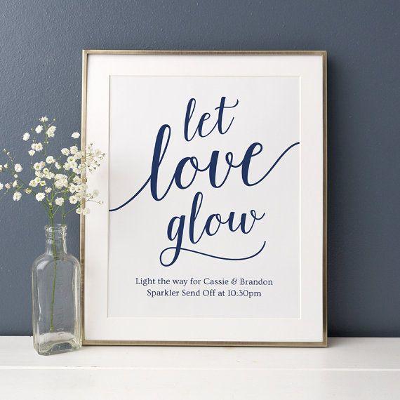 Let Love Glow Wedding Idea Searching For Diy Wedding Ideas: Let Love Glow Wedding Sign Printable / DIY Wedding Send