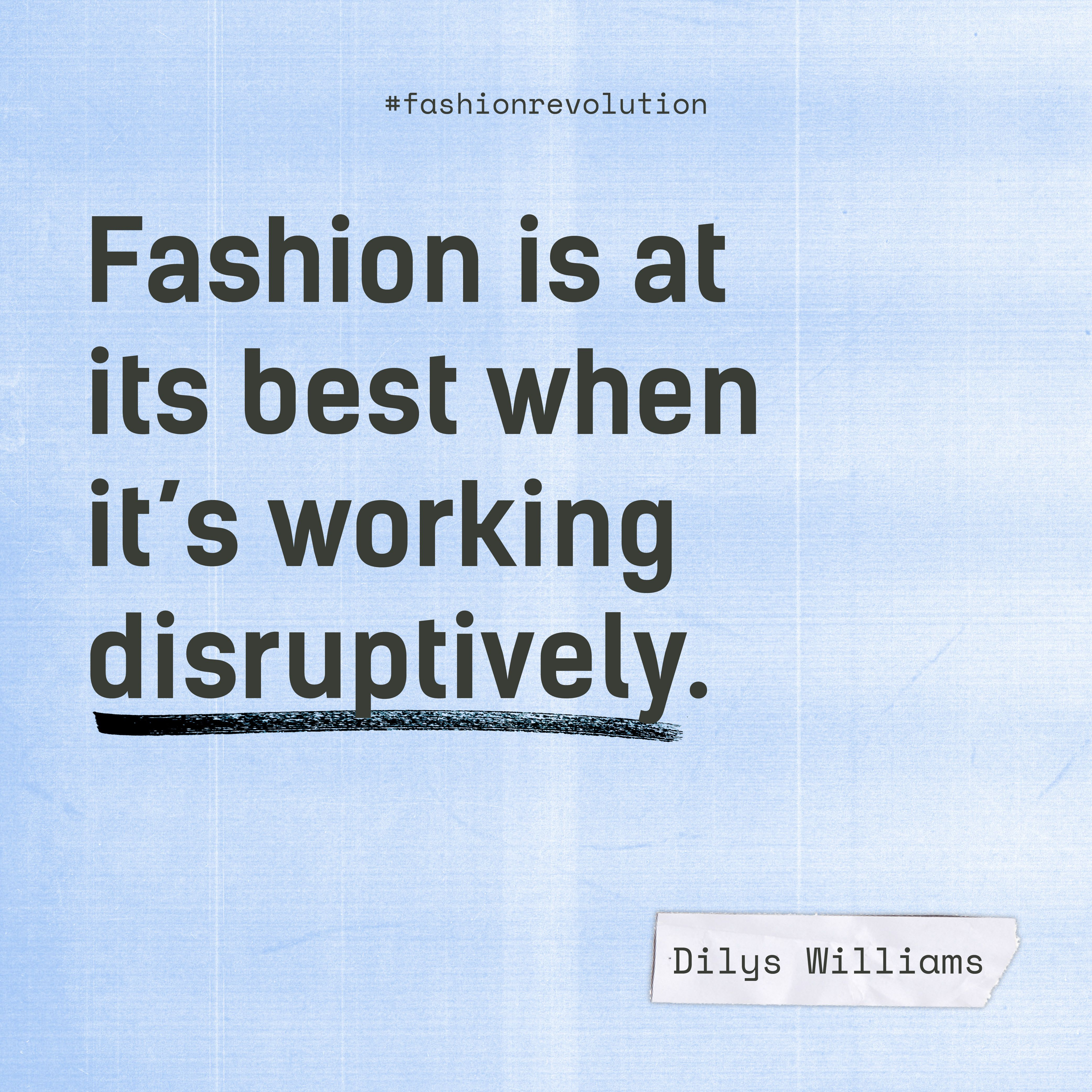 Get Involved Pack Citizens In 2021 Fashion Revolution Quotes Fashion Revolution How To Take Photos