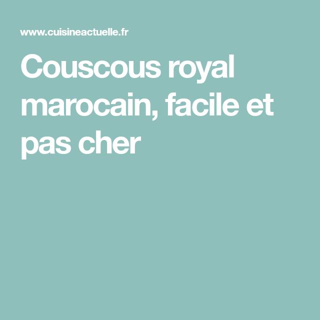 Couscous royal marocain, facile et pas cher
