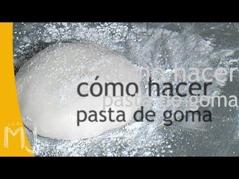 Como hacer pasta de goma