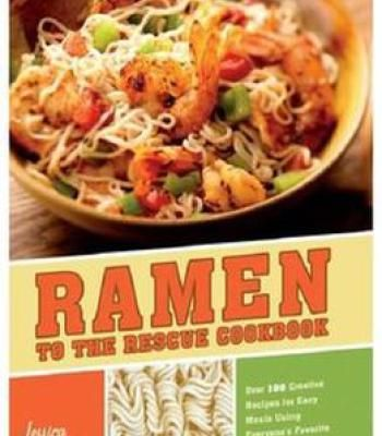 Ramen to the rescue cookbook pdf easy meals ramen and noodle forumfinder Image collections