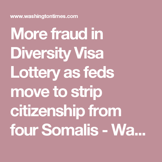 More fraud in Diversity Visa Lottery as feds move to strip