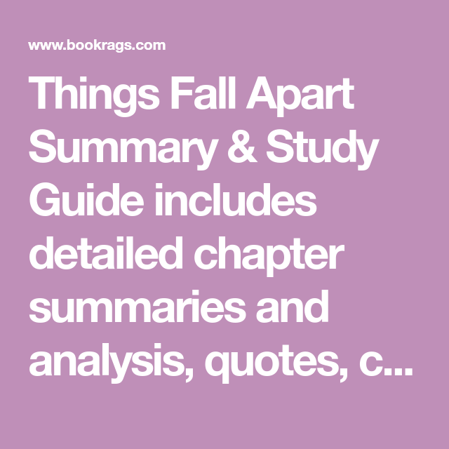 Things Fall Apart Summary & Study Guide Includes Detailed