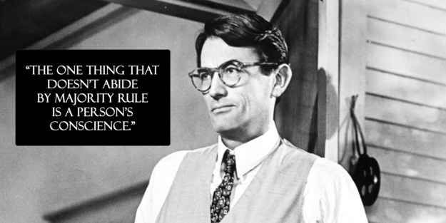 "10 Life Lessons Atticus Finch From ""To Kill A Mockingbird"