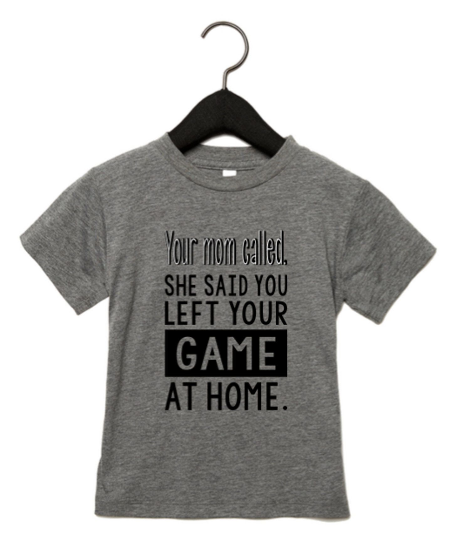 58228513d She said you left your game at home. Unisex Kids and Adult Shirt Sports by  TheTatteredSparrow on Etsy