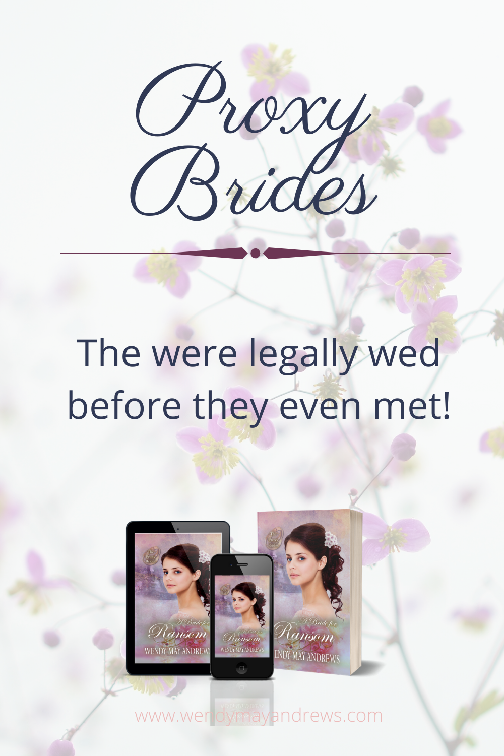 They Married By Proxy Before They Even Met Read The Proxy Brides Series Historical Romance Books Bride Historical Romance Novels