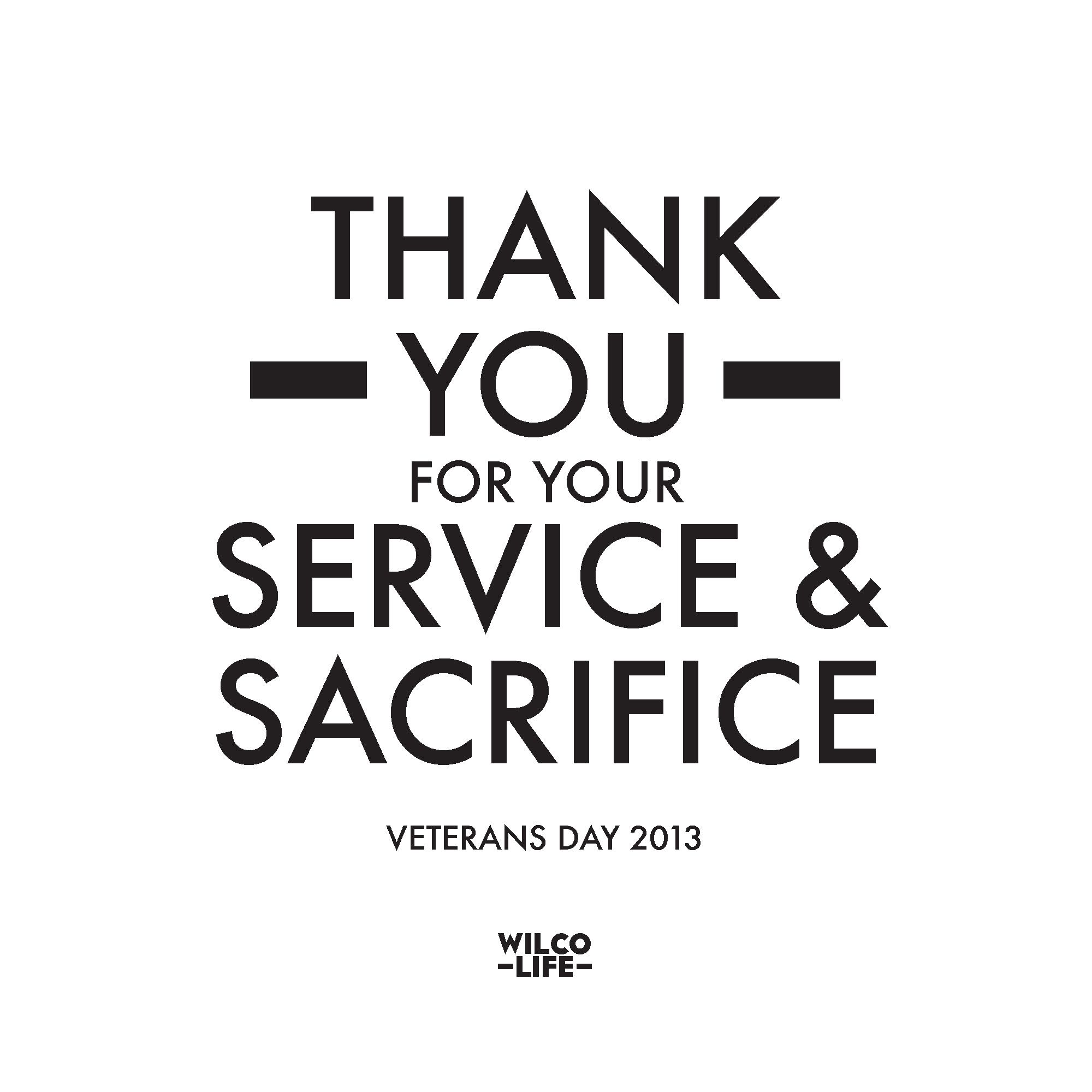 Thank you for your service & sacrifice! Veterans Day 2013