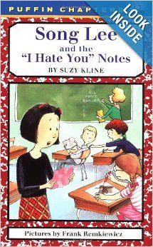 Song Lee and the I Hate You Notes: Suzy Kline, Frank Remkiewicz: 9780141303031: Amazon.com: Books