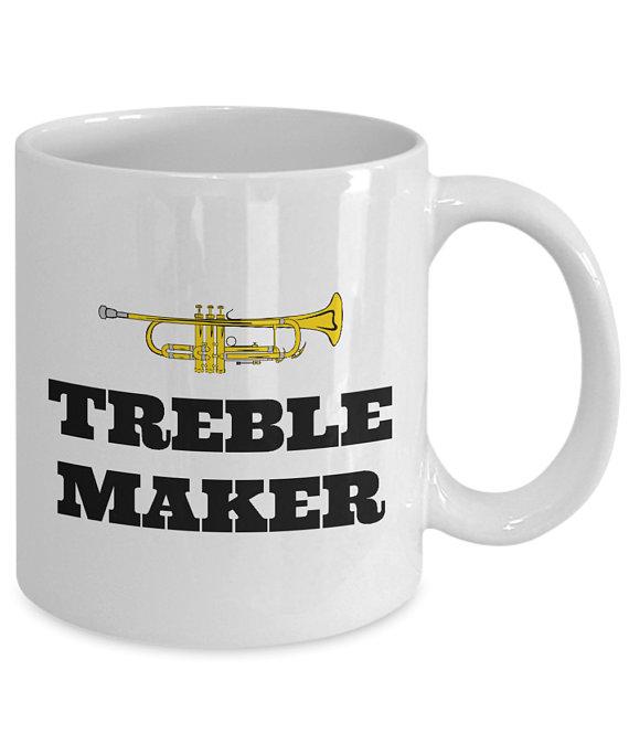 ffee4e5f Funny Trumpet Mug - Trumpet Player Gift - Trumpeter Present Idea - Treble  Maker