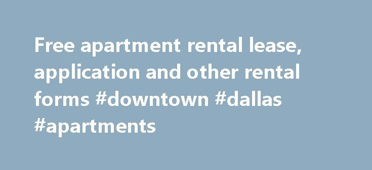 Free apartment rental lease, application and other rental forms - rental lease