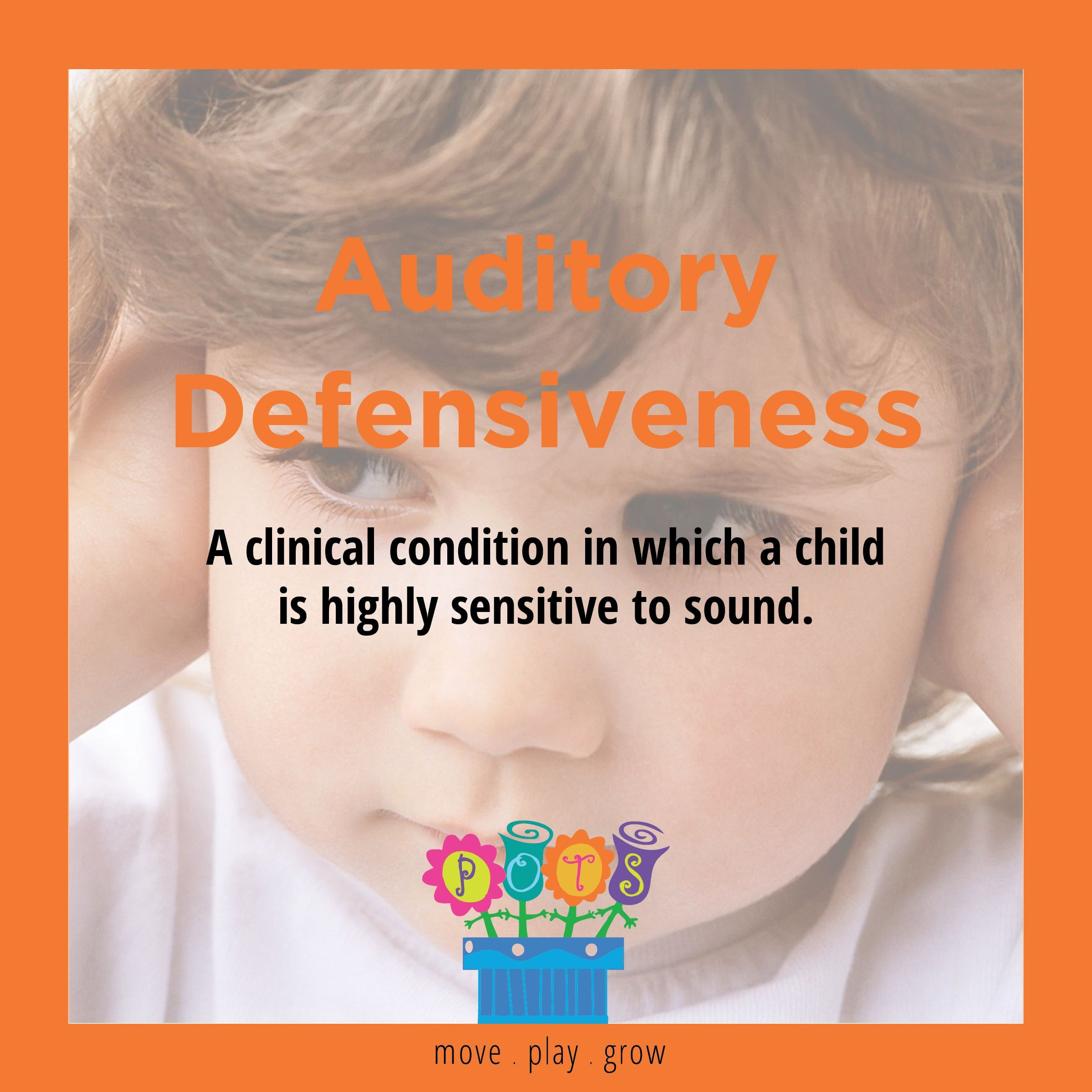 Auditory Defensiveness
