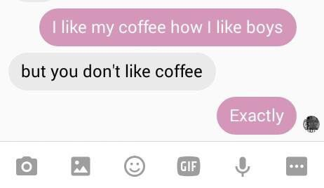 Me AF. I drank coffee today for the first time in my life and hoo boy what a time. Never again.