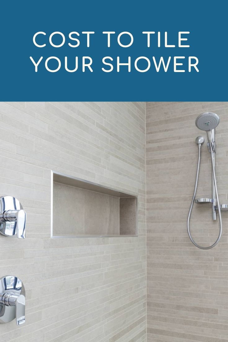Cost to Tile a Shower 2020 Cost Estimator and Price