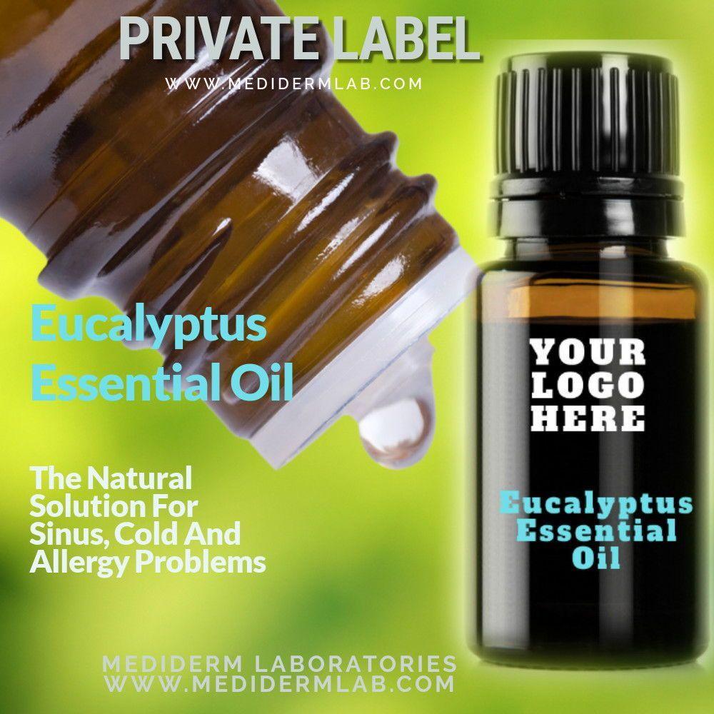 PRIVATE LABEL EUCALYPTUS ESSENTIAL OIL (EUCALYPTUS