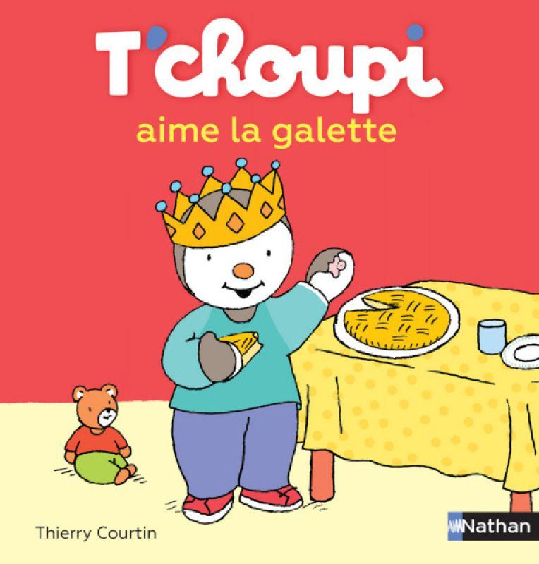 Livre Tchoupi Aime La Galette Nathan Livre Livres