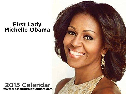 2015 Michelle Obama Calendar Cross Cultural Calendars http://www.amazon.com/dp/B00Q5URRXM/ref=cm_sw_r_pi_dp_UYFLub124ZJM6