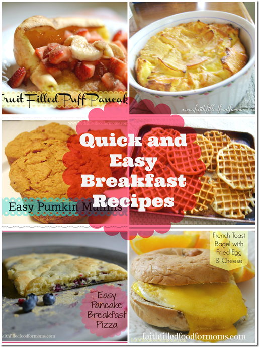Quick And Easy Breakfast Recipes Kids Love Quick Easy