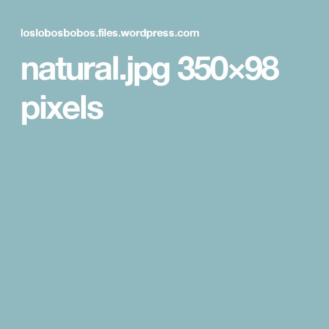 natural.jpg 350×98 pixels