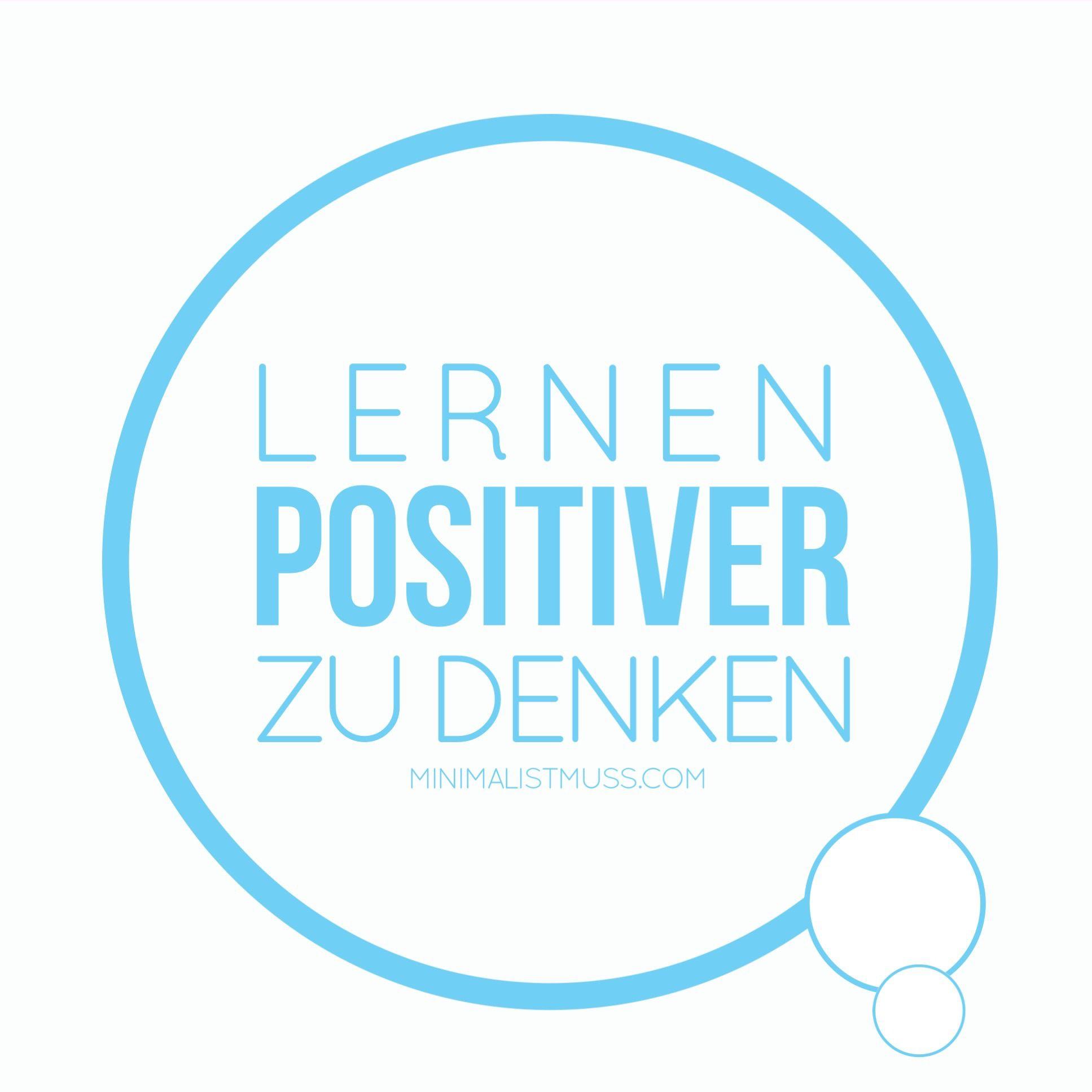 Lernen positiver zu denken.