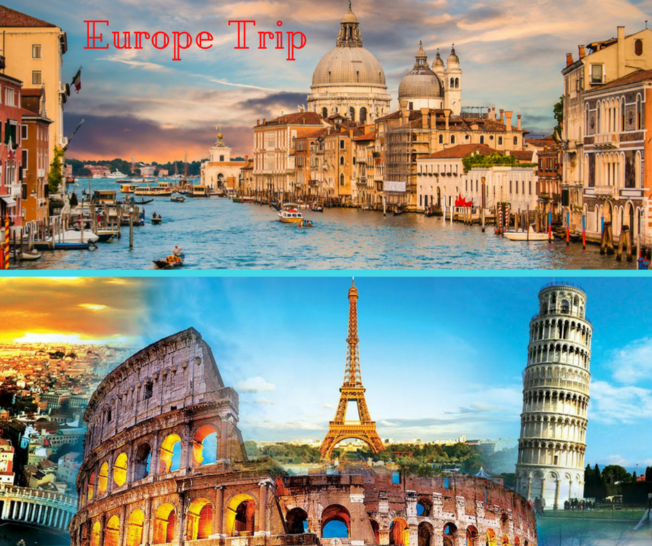 Europe Trip include tours to Paris, Rome, Spain, London