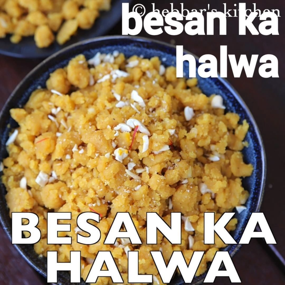 5 066 likes 26 comments hebbar s kitchen hebbars kitchen on instagram besan halwa recipe on hebbar s kitchen dinner recipes id=66603