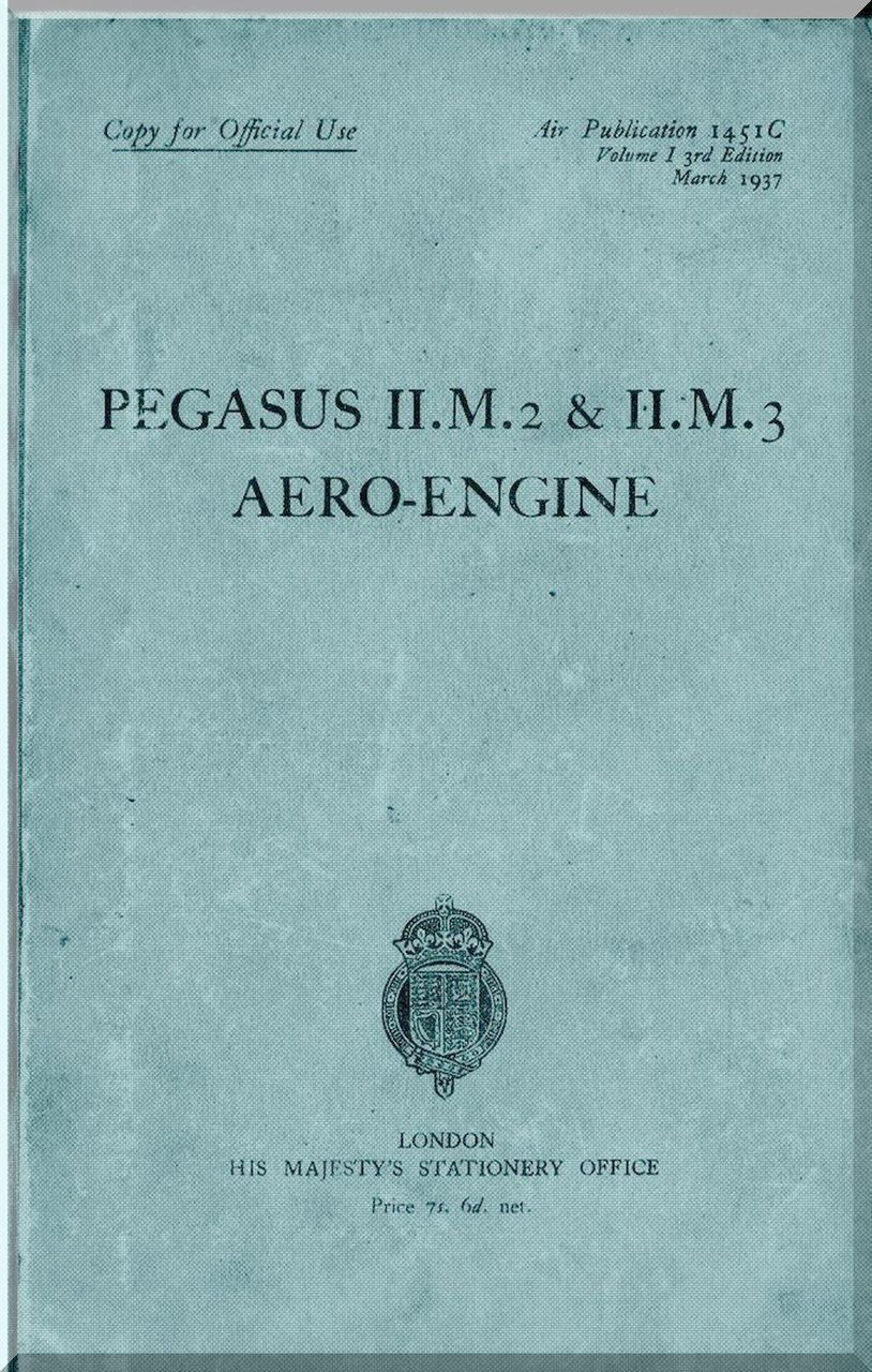 Bristol Pegasus H M.2 & H M.3 Aircraft Engine Maintenance Manual - Aircraft  Reports - Manuals Aircraft Helicopter Engines Propellers Blueprints  Publications