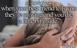 best friend moving away quotes - Bing Images | Friends ...