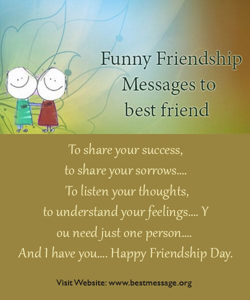 Funny Friendship Messages To Best Friend Funny Friendship Wishes Friendship Day Quotes Friendship Messages Friendship Humor