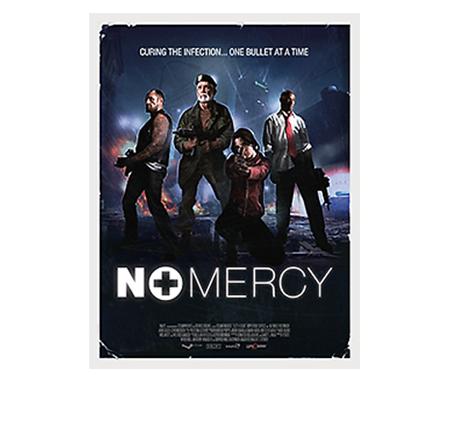 Left 4 Dead No Mercy Movie Poster Mercy Movie Valve Movie Posters