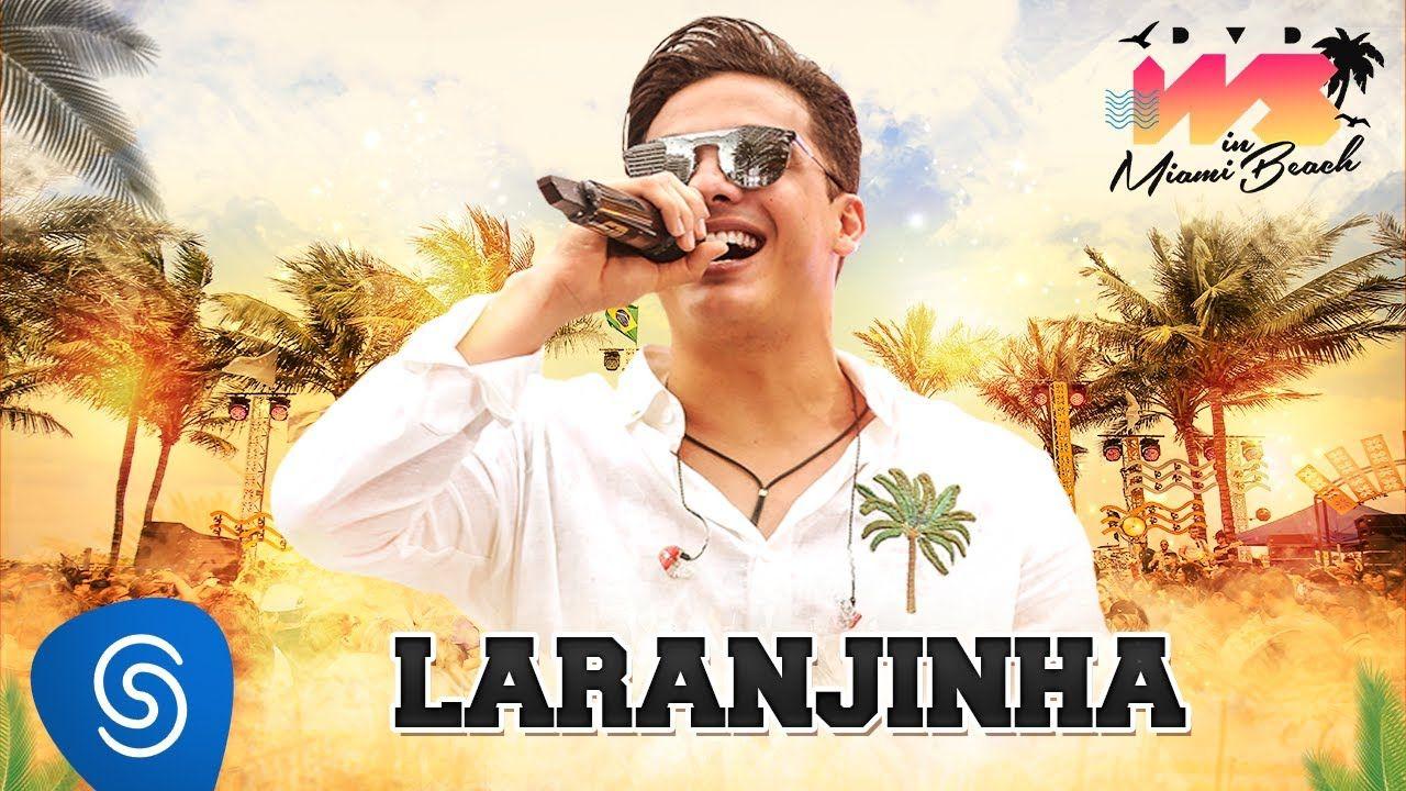 Wesley Safadao Laranjinha Dvd Ws In Miami Beach Com Imagens